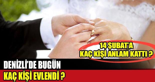 14 Şubat'ta Denizli'de Kaç Kişi Evlendi?