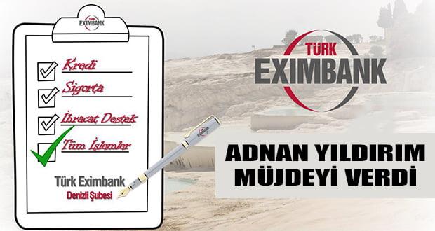 Eximbank Denizli Tüm İmkanlarıyla Hizmete Hazır
