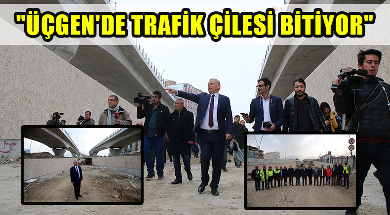 """""""ÜÇGEN'DE TRAFİK ÇİLESİ BİTİYOR"""""""