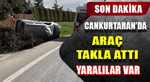 Cankurtaran'da Kaza Araç Takla Attı