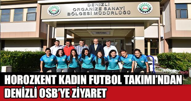 Horozkent Kadın Futbol Takımı Denizli OSB'de
