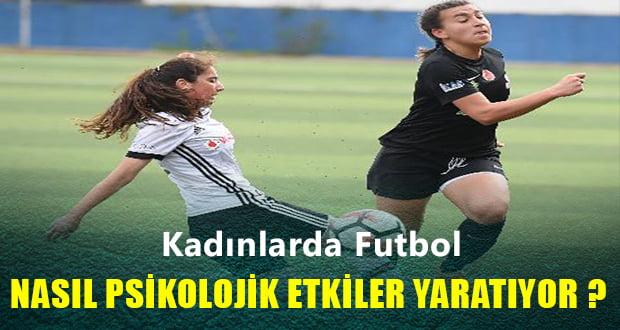 Avrupa'da Kızlar ve Kadınlarda Futbol Oynamanın  Psikolojik ve Duygusal Etkileri