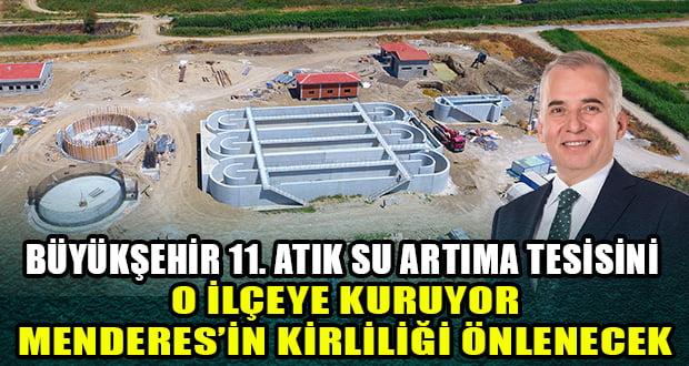 Büyükşehir'den 11'nci Atık Su Arıtma Tesisi