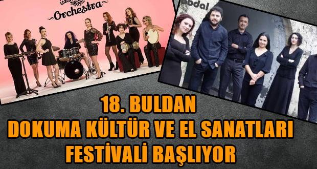 18. Buldan Dokuma Kültür ve El Sanatları Festivali başlıyor