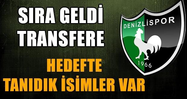 Denizlispor'da Sıra Geldi Transfere
