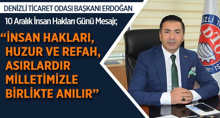 Başkan Erdoğan'dan 10 Aralık İnsan Hakları Günü Mesajı