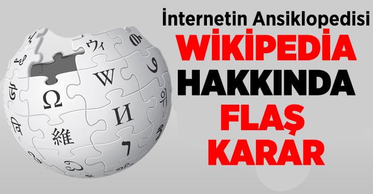 Anayasa Mahkemesi Wikipedia kararnı açıkladı