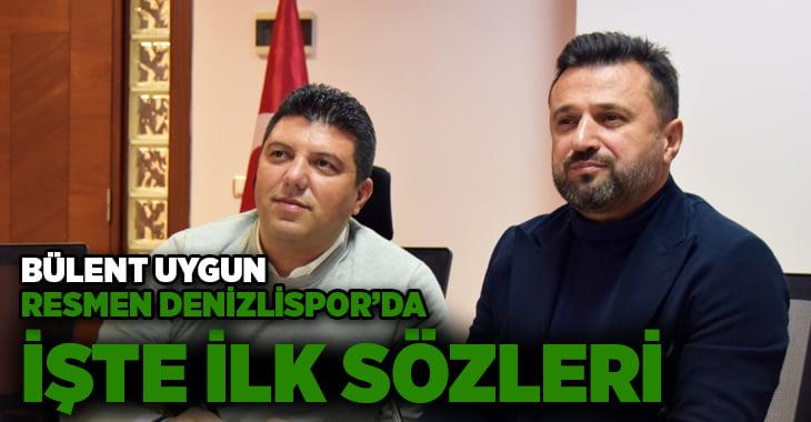 Yukatel Denizlispor'da resmen Bülent Uygun dönemi