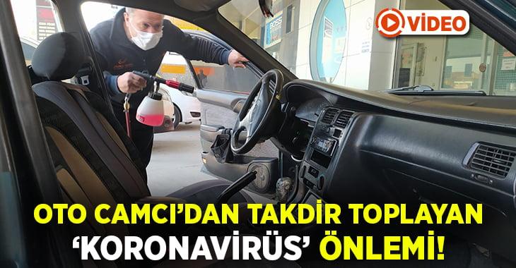 Denizli'de Oto Camcı'dan takdir toplayan Koronavirüs önlemi!