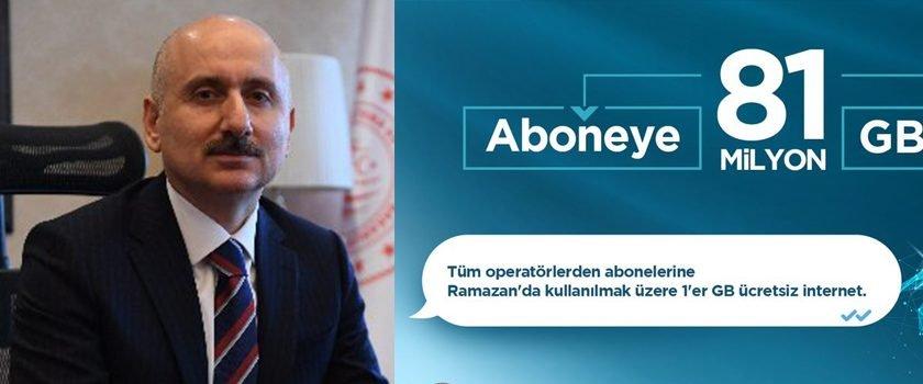 Bakan Karaismailoğlu açıkladı, Ramazan ayında internet hediyesi
