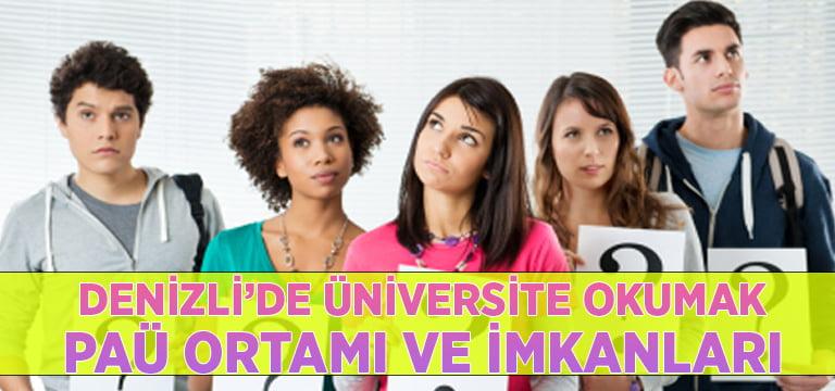Denizli'de Üniversite Okumak | Pamukkale Üniversitesi Ortamı ve İmkanları
