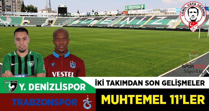 Denizlispor-Trabzonspor maçı öncesi son gelişmeler