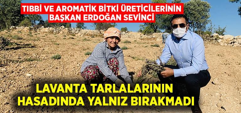 Tıbbi ve Aromatik Bitki Üreticilerinin, Başkan Erdoğan Sevinci