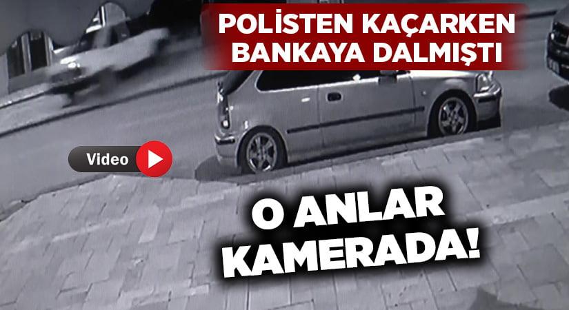 Polisten kaçarken bankaya dalmıştı… O anlar kameraya yansıdı