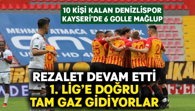 Denizlispor, Kayseri'de 6 golle mağlup.. 1. Lig'e tam gaz gidiyor
