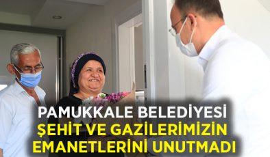 Pamukkale Belediyesi şehit ve gazilerimizin emanetlerini unutmadı