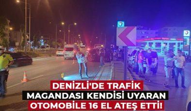 Denizli'de trafik magandası kendisi uyaran otomobile 16 el ateş etti!