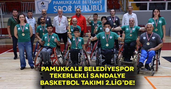 Pamukkale Belediyespor 2.lig'de!
