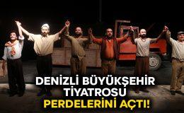 Denizli Büyükşehir Tiyatrosu perdelerini açtı