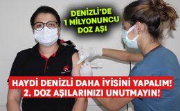 Denizli'de 1 milyonuncu doz aşı yapıldı