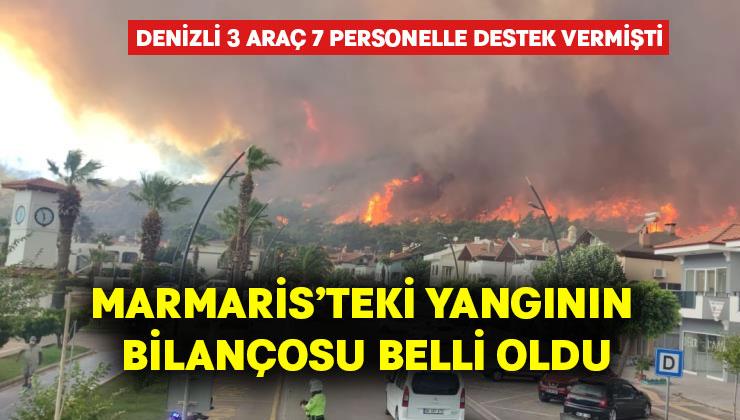 Denizli'nin yardıma koştuğu Marmaris'teki yangının bilançosu belli oldu