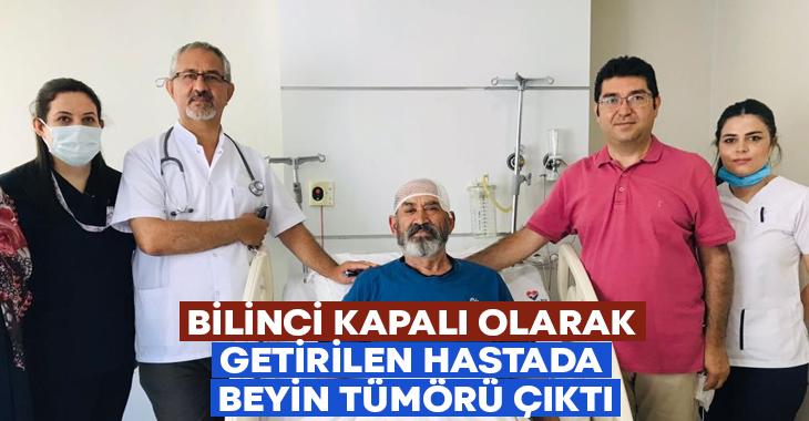 Bilinci kapalı getirilen hastada beyin tümörü çıktı