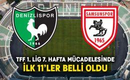 Denizlispor-Samsunspor ilk 11'ler belli oldu