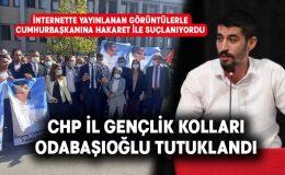 CHP Denizli İl Gençlik Kolları Başkanı Odabaşıoğlu tutuklandı