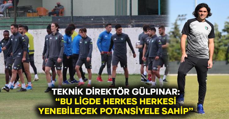 """Serhat Gülpınar: """"Bu ligde herkes herkesi yenebilecek potansiyele sahip"""""""