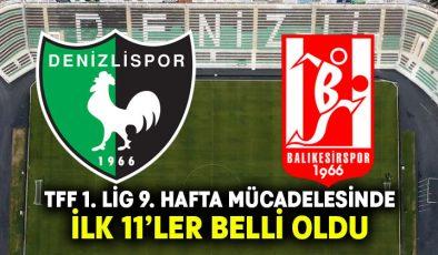 Altaş Denizlispor-Balıkesirspor İlk 11'ler belli oldu